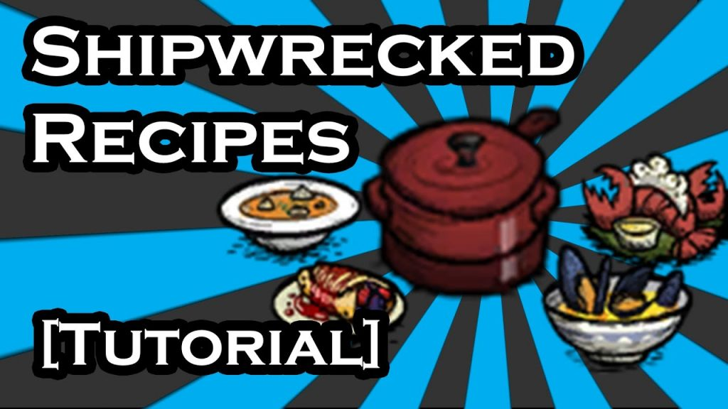 Don T Starve Shipwrecked Guide Crock Pot Recipes Seaworthy Dishes Tutorial Crockpot Inspirations