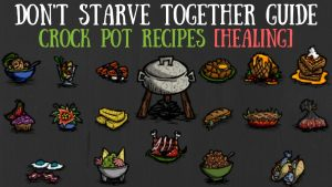 Don T Starve Together Crock Pot Recipes List Archives Crockpot Inspirations
