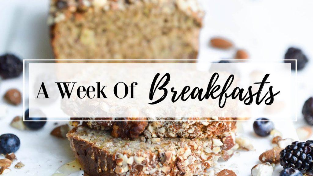 A Week of Breakfasts #1 || Gluten- Free, Dairy-Free, & Healthy