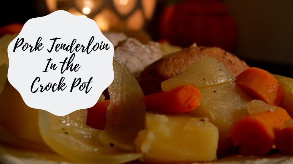 Pork tenderloin / Crock pot meal