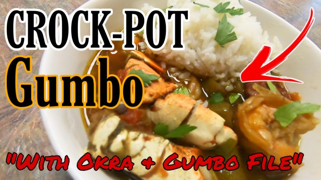 "CROCKPOT SEAFOOD GUMBO ""With Okra & Gumbo File"" 